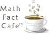 Click here for the Math Fact Cafe website